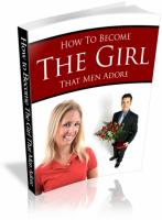 How To Become The Girl That Men ...