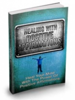 Healing With Positive Affirmatio...