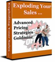 Exploding Your Sales - Advanced ...