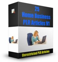 25 Home Business PLR Articles V ...