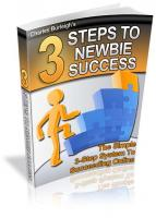 3 Steps To Newbie`s Success