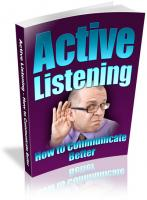 Active Listening - How To Commun...