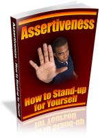 Assertiveness - How To Stand-up ...