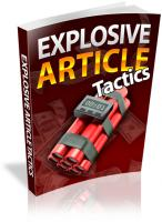 Explosive Article Tactics