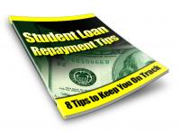 Student Loan Repayment Tips