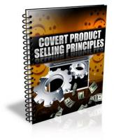 Covert Product Selling Principle...