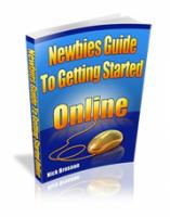 Newbies Guide To Getting Started...
