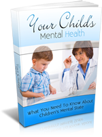 Your Child`s Mental Health