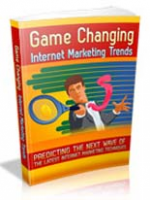 Game Changing Internet Marketing...