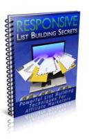 Responsive List Building Secrets...