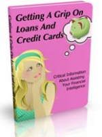 Getting A Grip On Loans And Cred...
