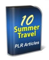 10 Summer Travel PLR Articles