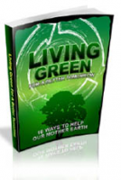 Living Green For A Better Tomorr...