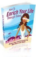 How To Enrich Your Life Through ...