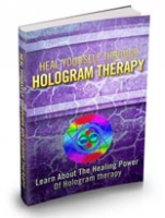 Heal Yourself Through Hologram T...