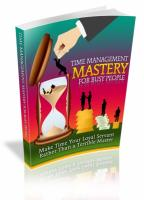 Time Management Mastery For Busy...