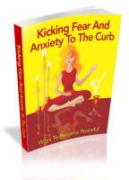 Kicking Fear And Anxiety To The ...