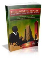 The Magnetic Mindset That Drives...