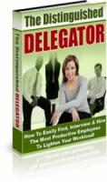 The Distinguished Delegator