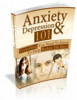Anxiety And Depression 101