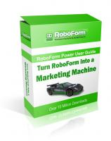 Turn RoboForm Into A Marketing M...
