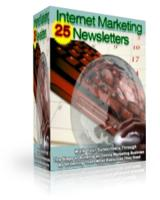 25 Internet Marketing Newsletter...