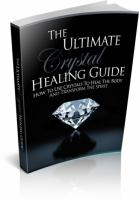 The Ultimate Crystal Healing Gui...