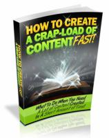 How To Create A Crapload Of Cont...