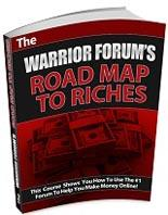 Warrior Forums Road Map To Riche...