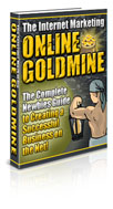 The Internet Marketing Goldmine