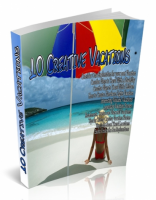 10 Creative Vacations PLR Articl...
